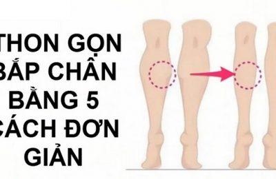 Bắp chân to làm sao để nhỏ lại